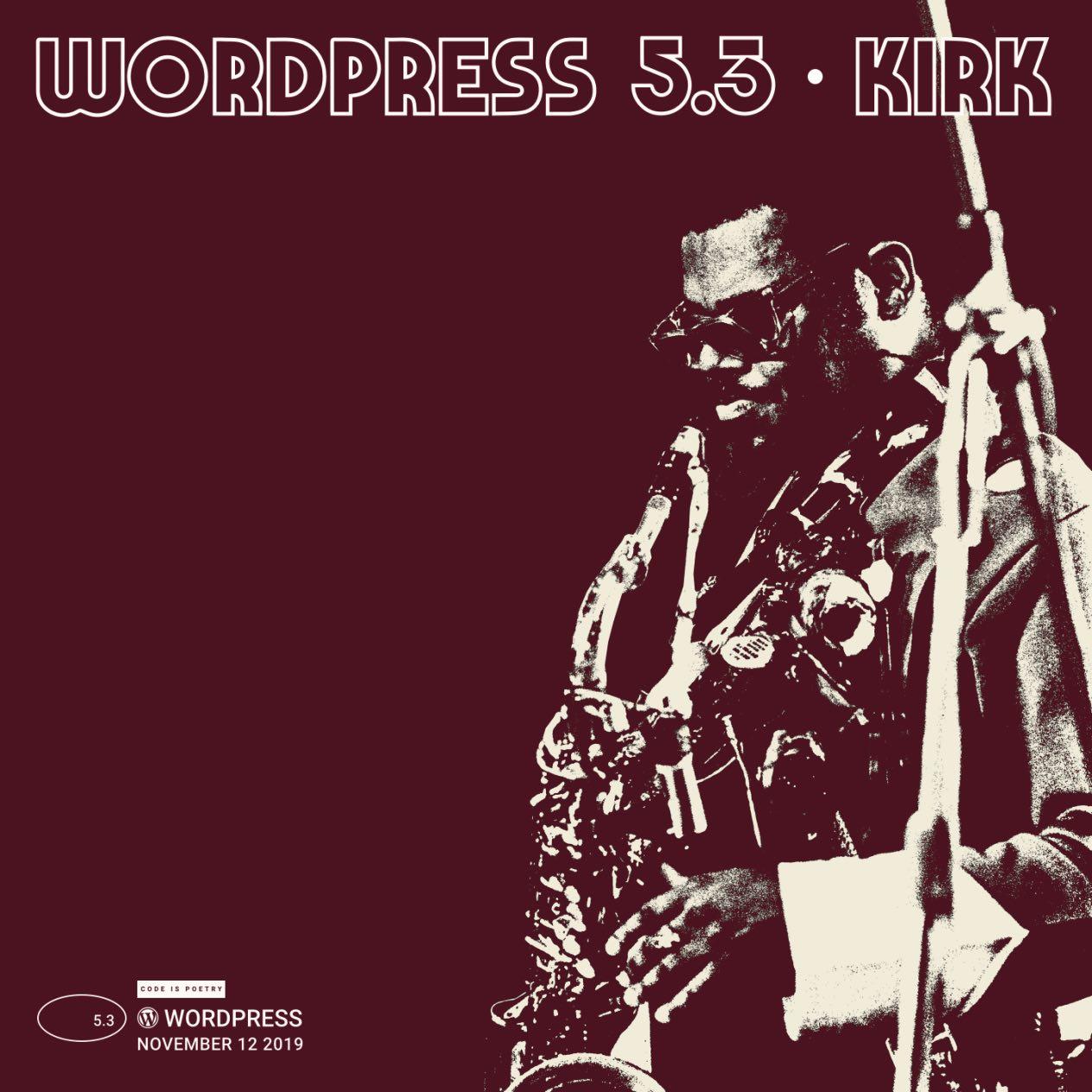 "Wordpress 5 3 ""Kirk"""